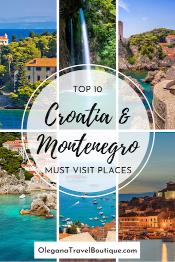 Top 10 Must Visit Places in Croatia and Montenegro