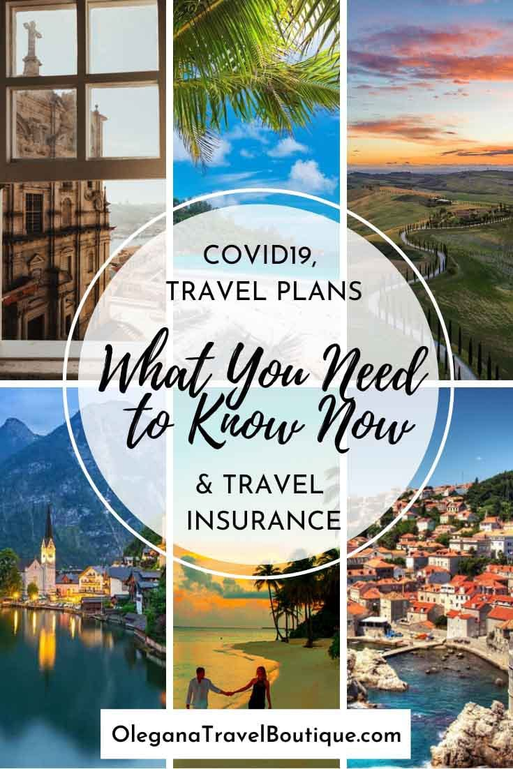 Coronavirus (COVID19), Travel Insurance and Travel Plans 2021 – What You Need To Know Now