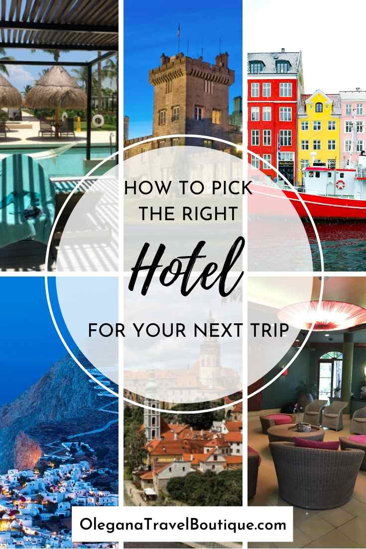 How to pick the best hotel? Some tips and tricks from a travel expert to pick the best hotel that suits your family and your personality.