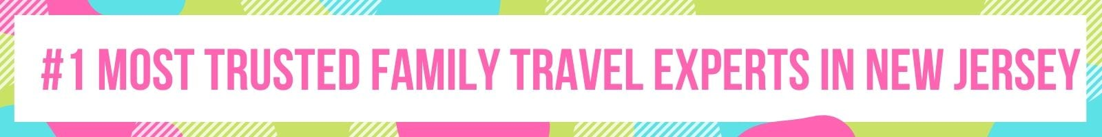 #1 MOST TRUSTED FAMILY TRAVEL EXPERTS IN NEW JERSEY - OLEGANA TRAVEL BOUTIQUE