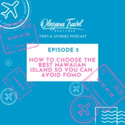 How to choose the best Hawaiian island so you can avoid FOMO