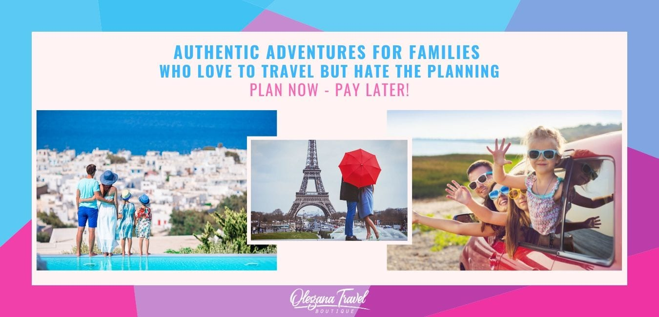 Olegana Travel Boutique - #1 Most Trusted Custom Family Travel Experts in New Jersey. Authentic Adventures for Families Who Love to Travel But Hate the Planning