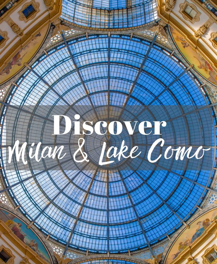 Milan and Lake Como, Custom Luxury Itinerary