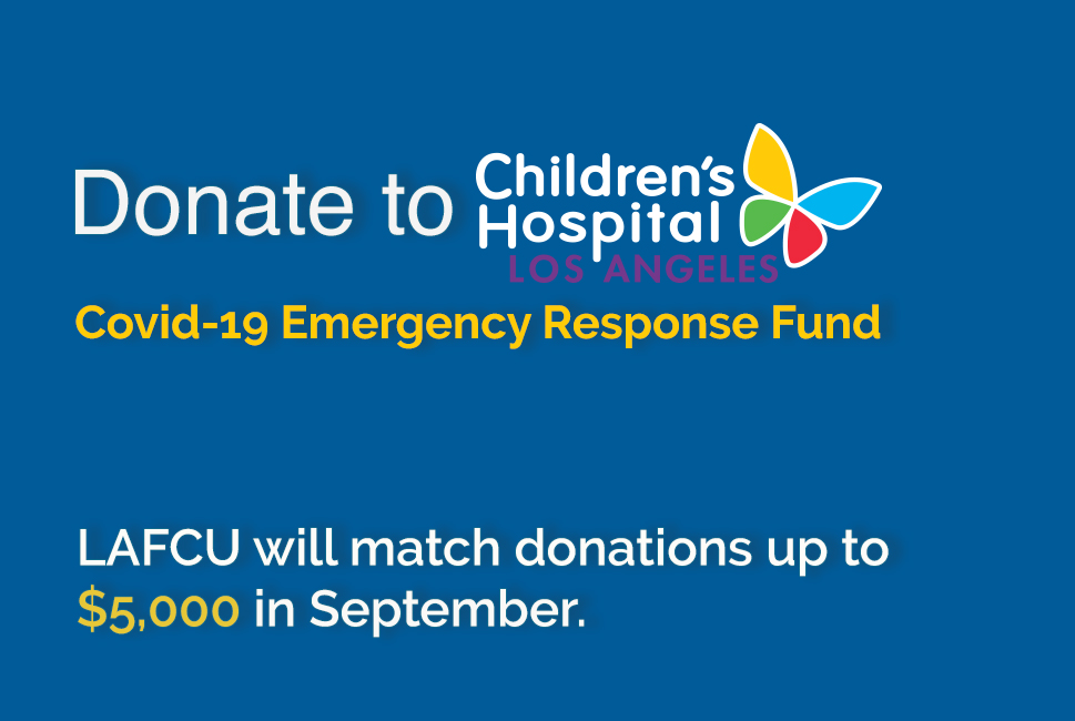 LAFCU Raising Funds for Children's Hospital LA