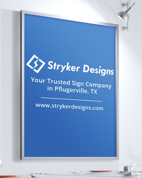 Stryker Designs – Your Trusted Sign Company in Pflugerville, Texas