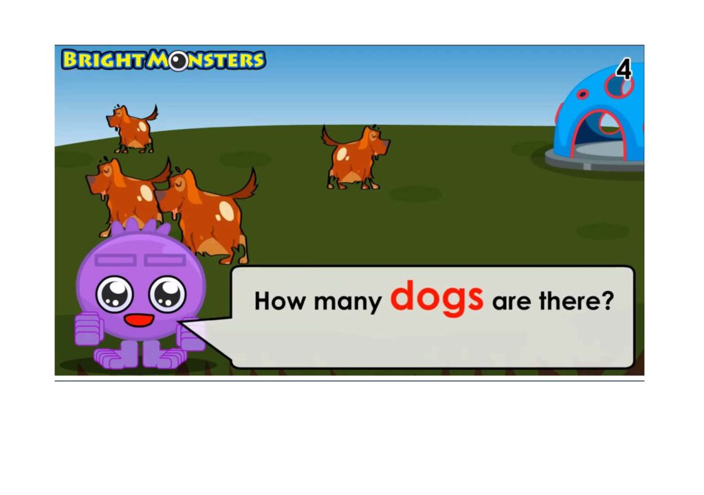 Bright Monsters - counting 4 dogs.