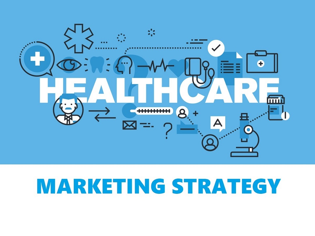 What Does a Good Healthcare Marketing Strategy Look Like?
