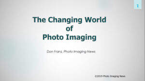 The Changing World of Photo Imaging