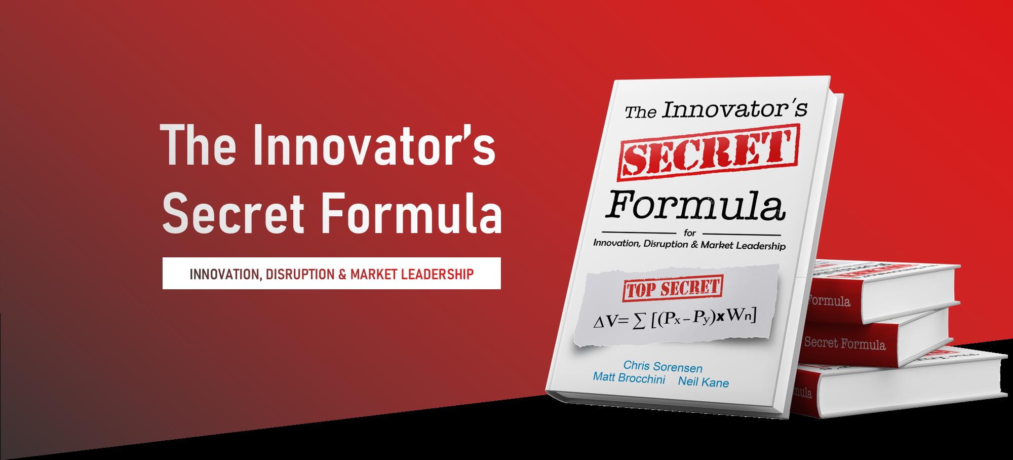 The Innovator's Secret Formula