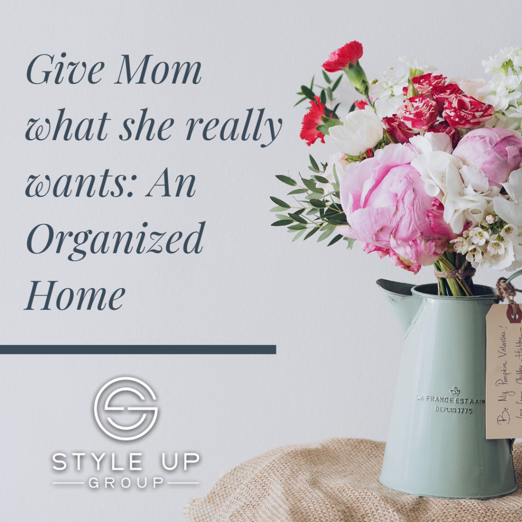 Give Mom what she really wants_ An Organized Home