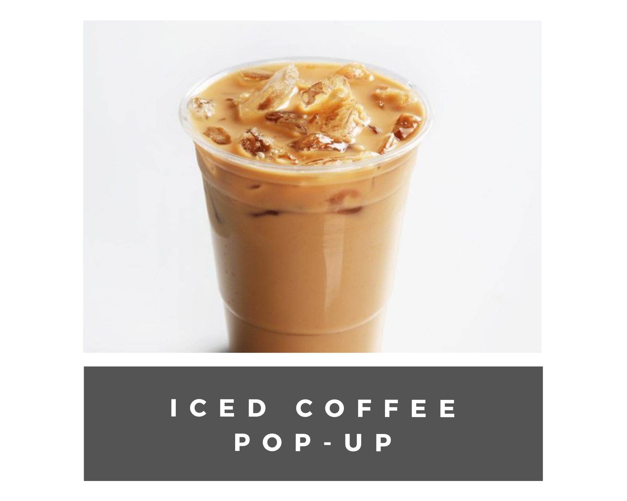 iced coffee pop up