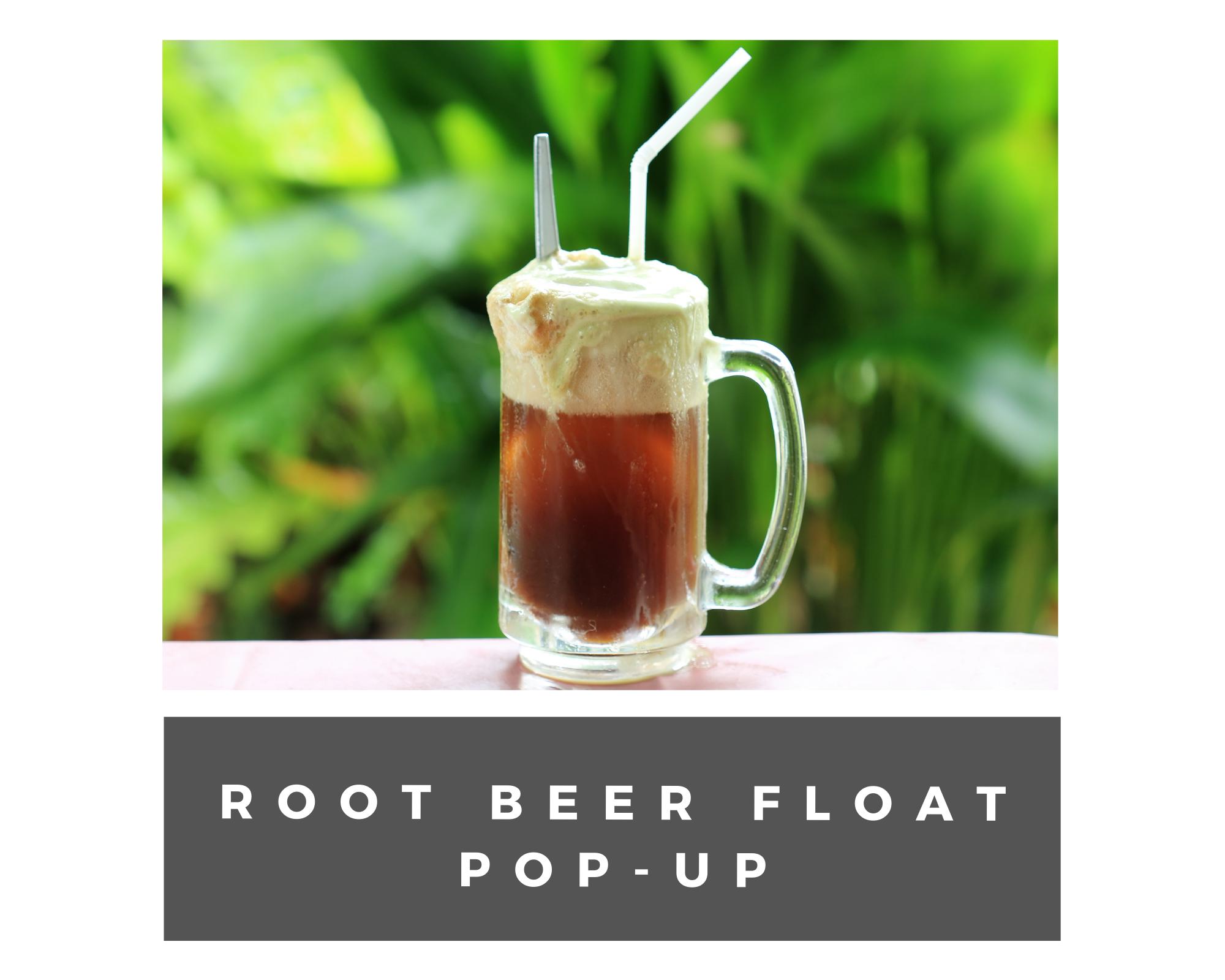Root beer float pop up