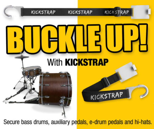 Kickstrap stop drums from sliding