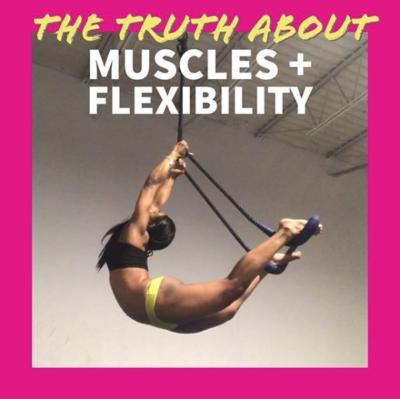 thetruthaboutmusclesandflexibility