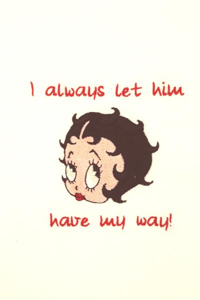 I Always Let Him Have My Way