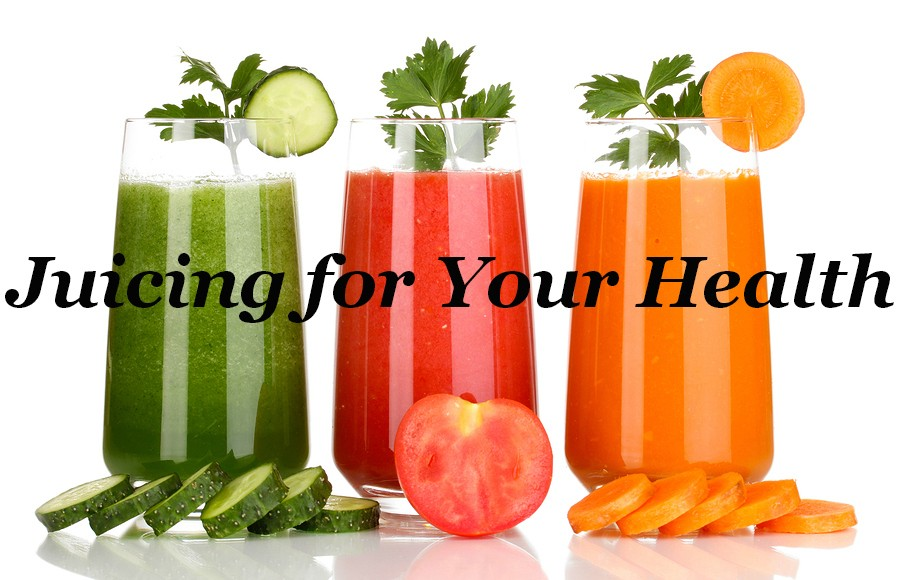juicing for your health