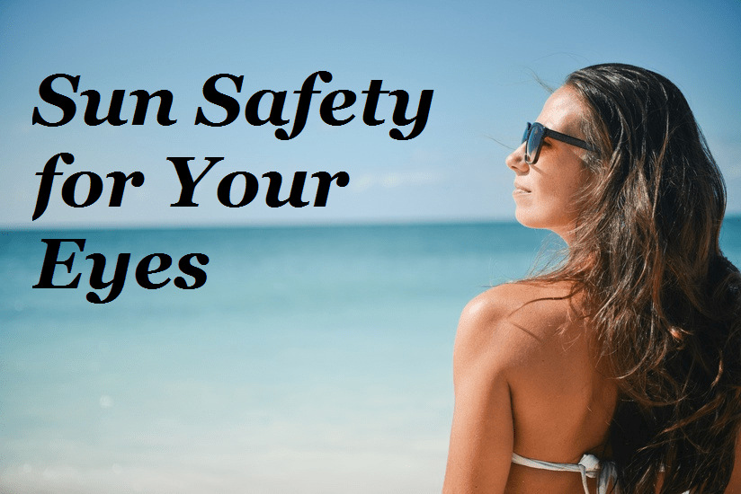 Sun Safety for Your Eyes
