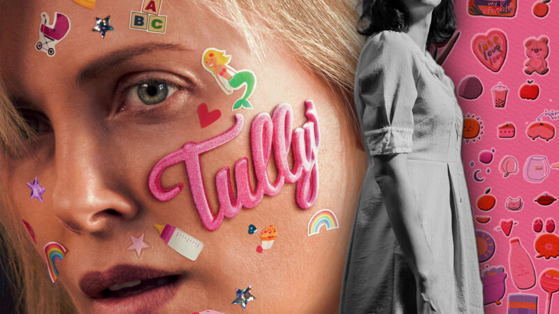 Tully: la maternidad que no te cuentan