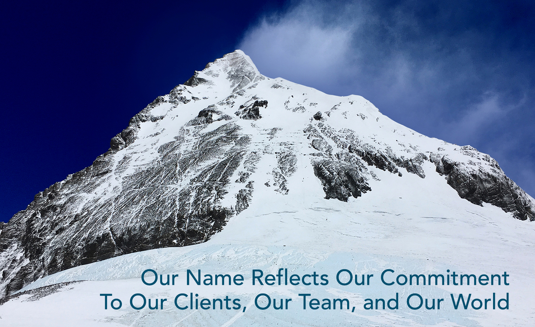 Our Name Reflects Our Commitment To Our Clients, Our Team, and Our World