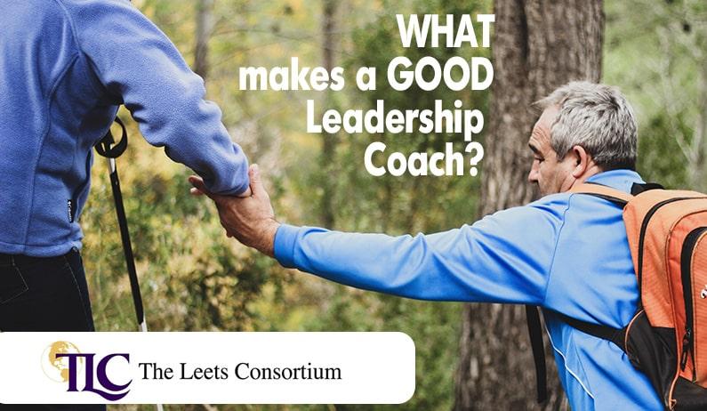What makes a good leadership coach?