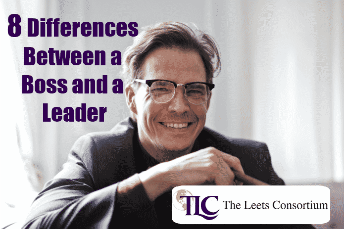 8 Differences Between a Boss and a Leader