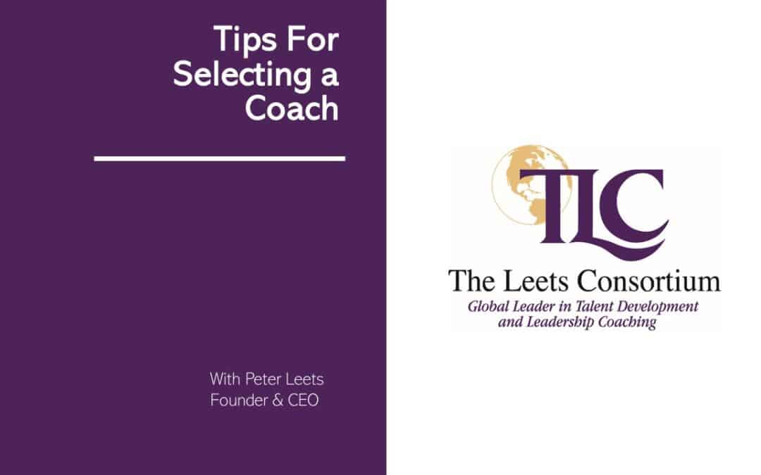 Tips For Selecting an Executive Coach