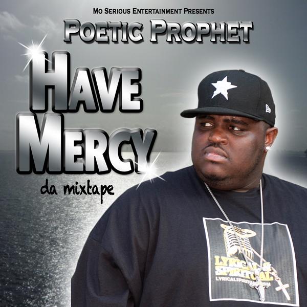 Poetic Prophet Have Mercy Mixtape