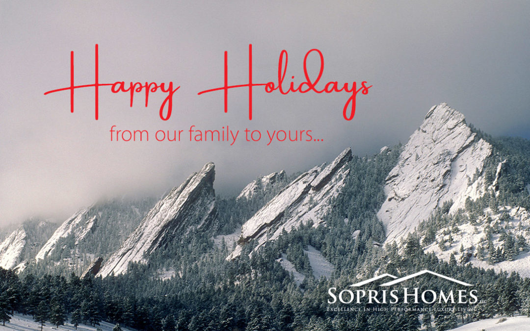 happy holidays from everybody at sopris homes