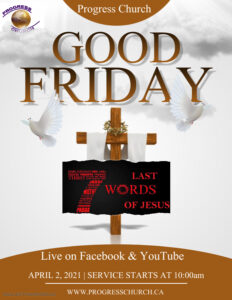 Good Friday Service: The 7 Last Words of Jesus @ via YouTube and Facebook livestream