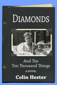 Diamonds and the Ten Thousand Things by Colin Hester