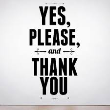 The Simplicity of Please and Thank You