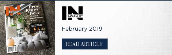 IN Kansas City Magazine - Nest Interiors - February 2019
