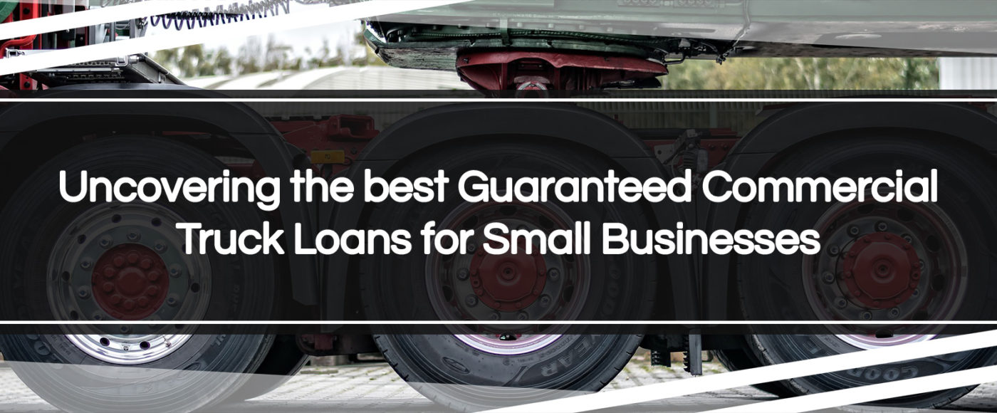 guaranteed commercial truck loans