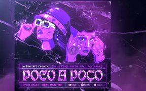 MÄMI ft DUKI - POCO A POCO
