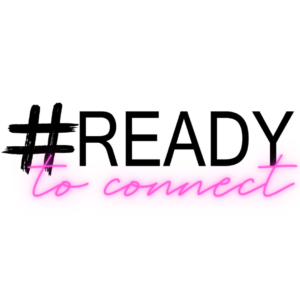 Ready to Connect