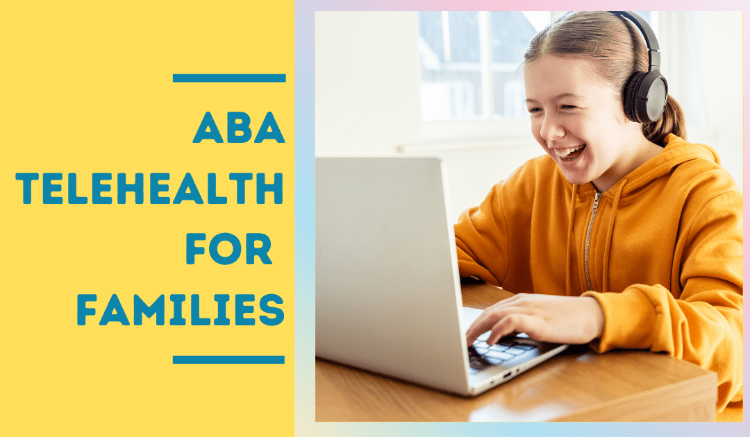 ABA Telehealth For Families