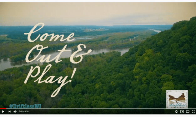 """Driftless Wisconsin """"Come Out and Play!"""" Campaign Video Released"""
