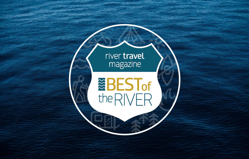 "River Travel Magazine's ""2021 Best of the River"" Nomination Period Begins Friday, February 5th!"