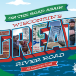 "Wisconsin Mississippi River Parkway Commission Kicks Off ""Welcome Back to Wisconsin's Great River Road – On the Road Again"""