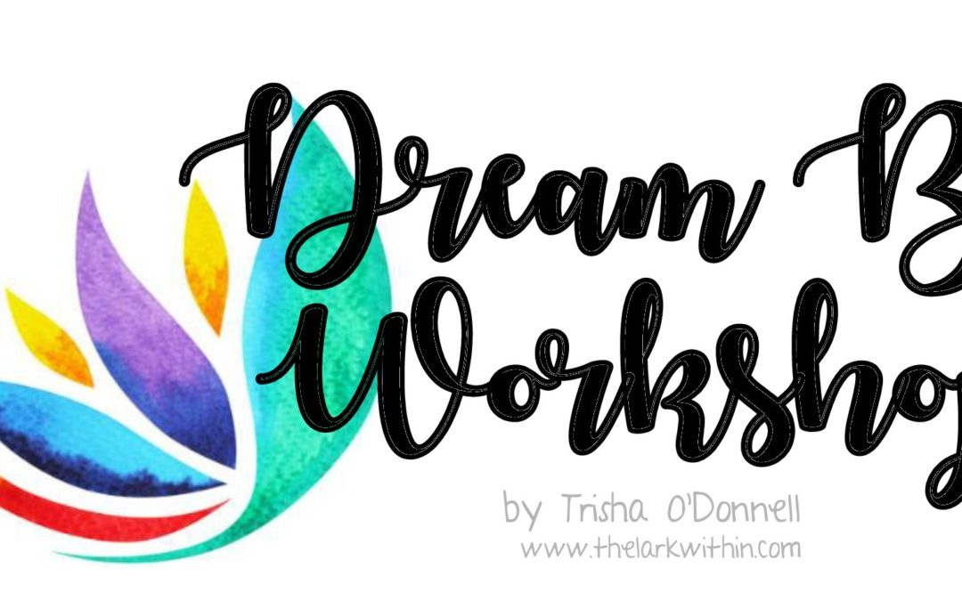 Dream Big for 2019 – Vision Board and Manifestation