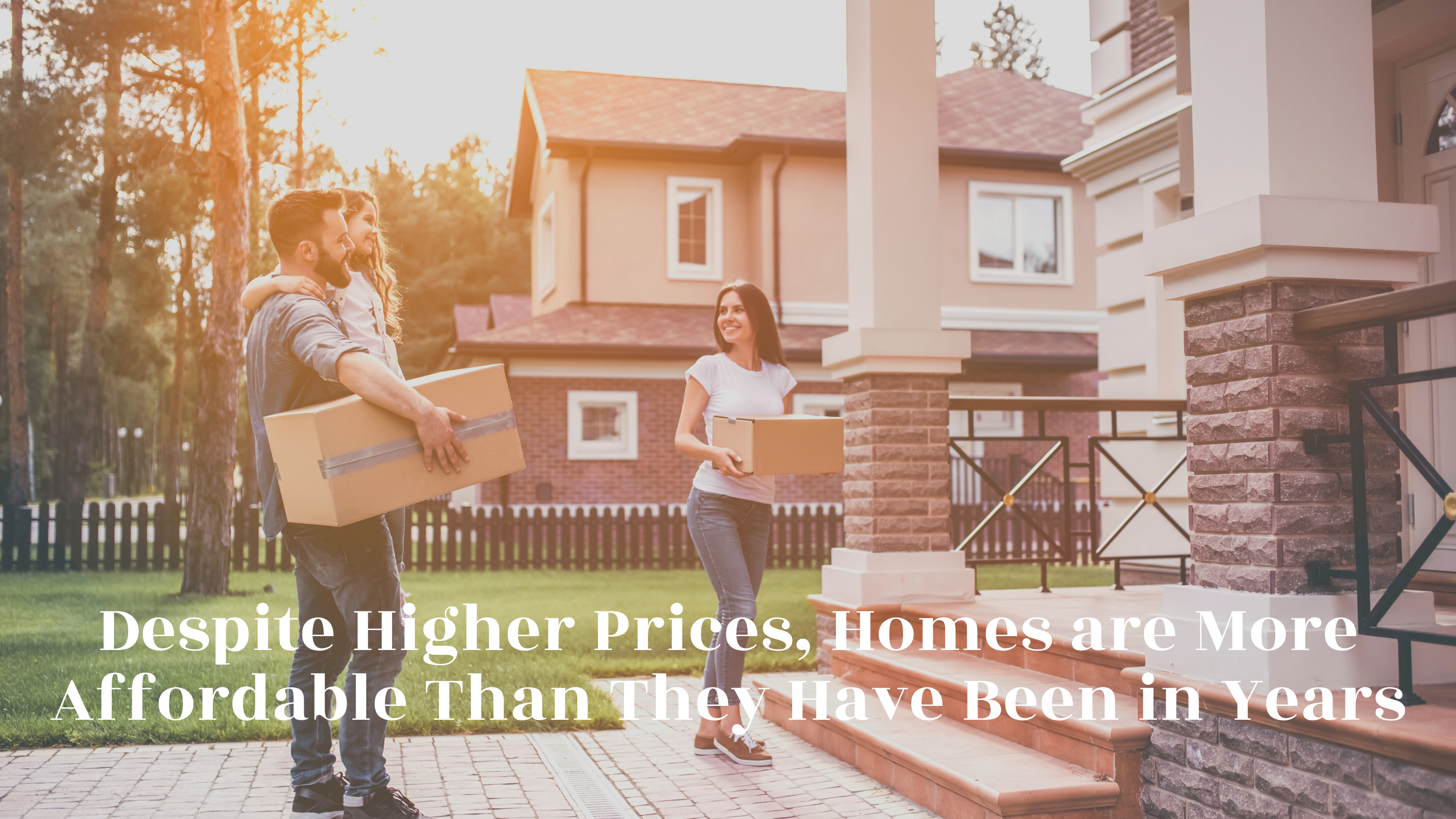 Homes are More Affordable