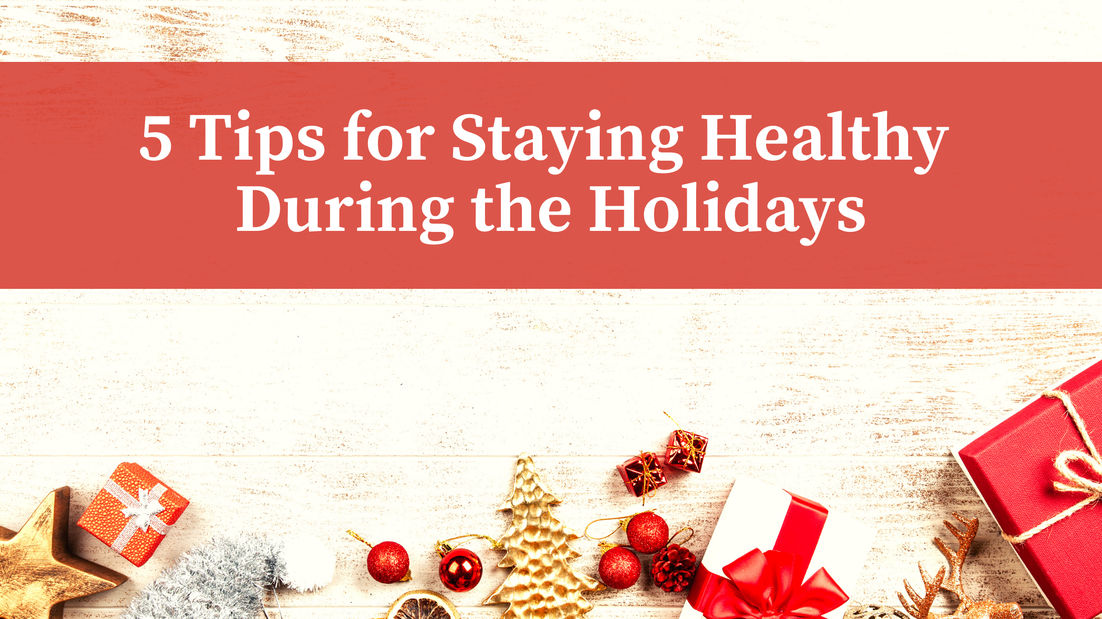 healthy during holidays