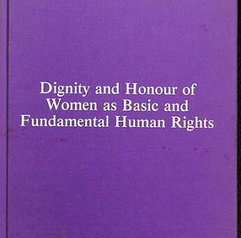 Dignity and Honour of Women