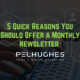 5 Quick Reasons You Should Offer a Monthly Newsletter - pel hughes print marketing new orleans la