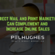 Direct Mail and Print Marketing Can Complement and Increase Online Sales - pel hughes print marketing new orleans la