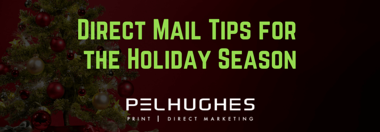 Direct Mail Tips for the Holiday Season - pel hughes print marketing new orleans la