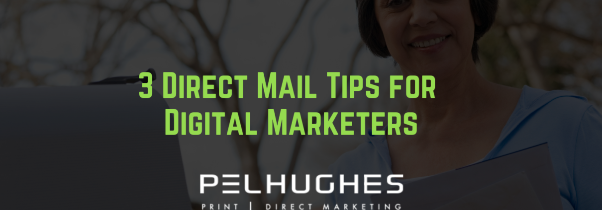 3 Direct Mail Tips for Digital Marketers - pel hughes print marketing new orleans la