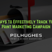 3 Ways to Effectively Track Your Print Marketing Campaign - pel hughes print marketing new orleans la
