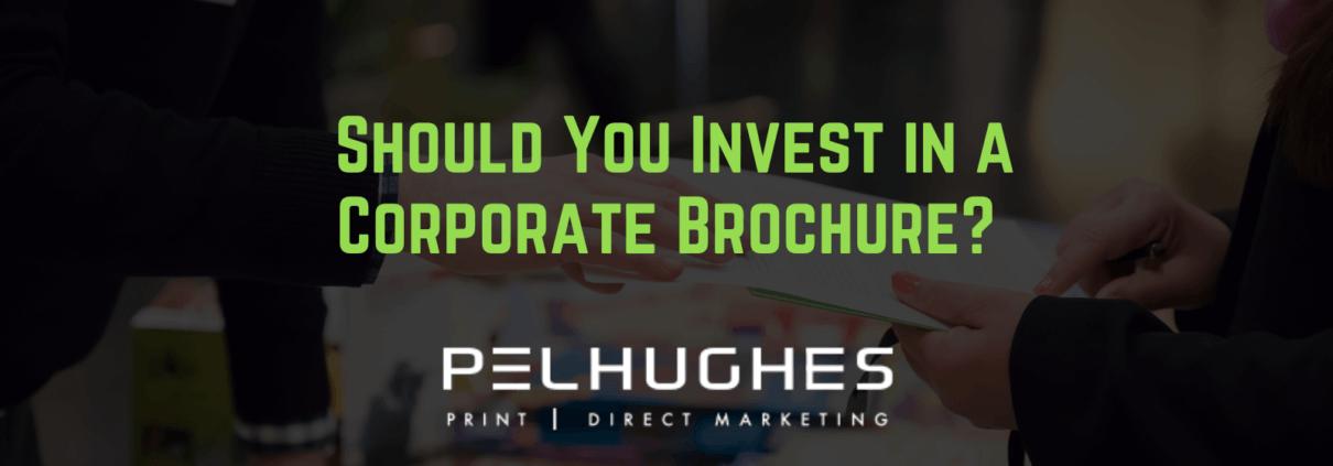 Should You Invest in a Corporate Brochure? - pel hughes print marketing new orleans la