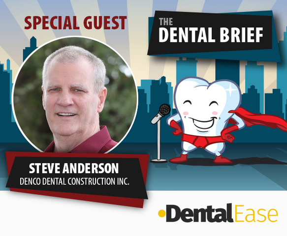 The Dental Brief Podcast -  Episode 40 feat. Steve Anderson
